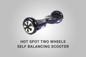 Hot Spot Two Wheels Self Balancing Scooter