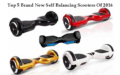 Top 5 Brand New Self Balancing Scooters Of 2016