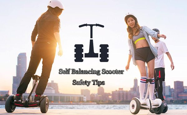 Self Balancing Scooter Safety Tips That May Save Your Life