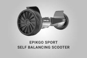 EPIKGO Sport Self Balancing Scooter