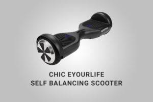 CHIC Eyourlife Self Balancing Scooter