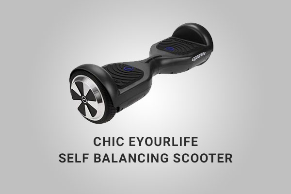 CHIC Eyourlife Hoverboard Review