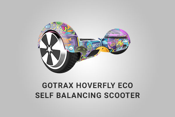 GOTRAX Hoverfly ECO Hoverboard Review