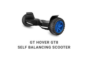 GT Hover GT8 Self Balancing Scooter