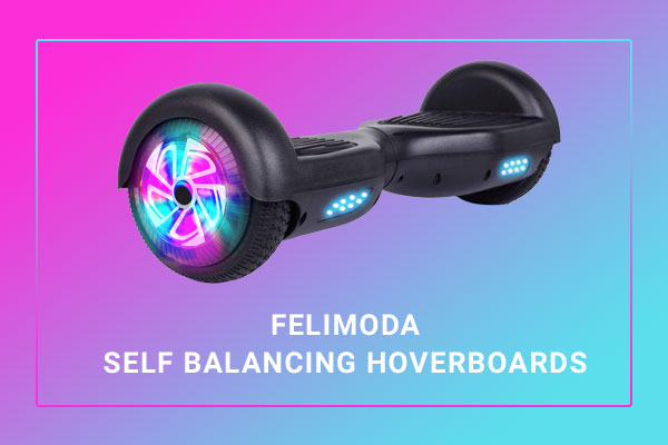 Felimoda Hoverboard Review