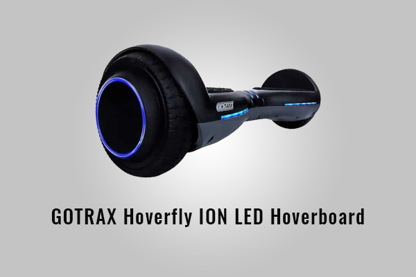 GOTRAX Hoverfly ION LED Hoverboard Review