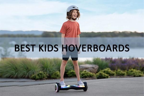 Best Kids Hoverboards