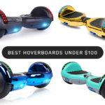 best-hoverboards-under-100