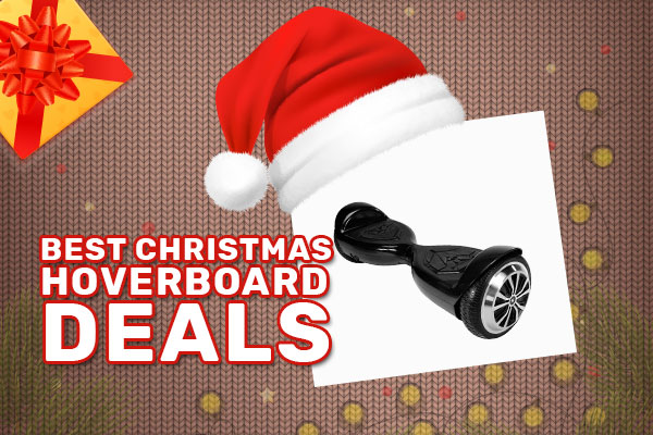 Best Christmas Hoverboard Deals