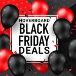 Hoverboard Black Friday Deals