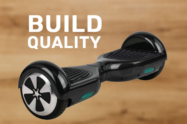 Hoverboard Build Quality